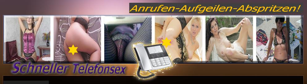 schneller Telefonsex